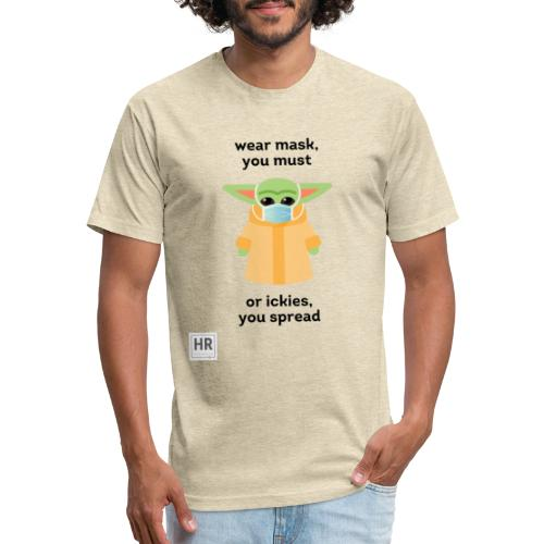 Baby Yoda (The Child) says Wear Mask - Fitted Cotton/Poly T-Shirt by Next Level