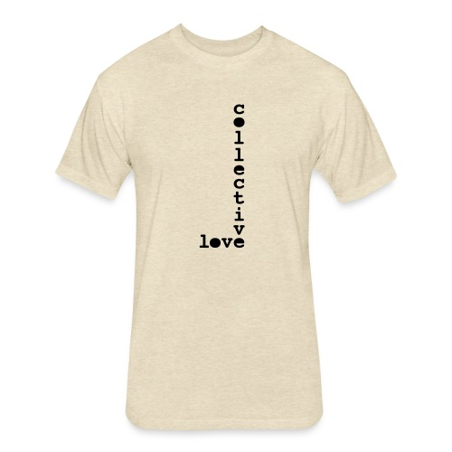 collective love - Fitted Cotton/Poly T-Shirt by Next Level