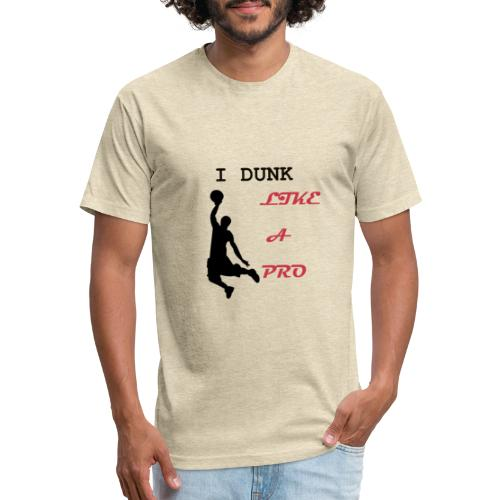Basketball Tshirt| I dunk like a pro| - Fitted Cotton/Poly T-Shirt by Next Level