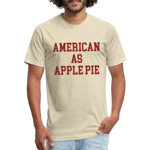 American as Apple Pie - Fitted Cotton/Poly T-Shirt by Next Level