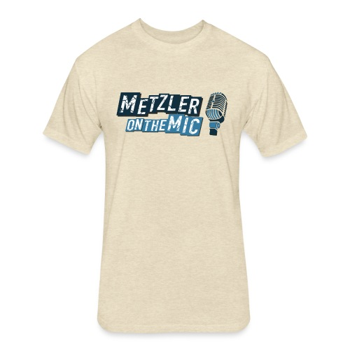 Metzler on the Mic - Fitted Cotton/Poly T-Shirt by Next Level