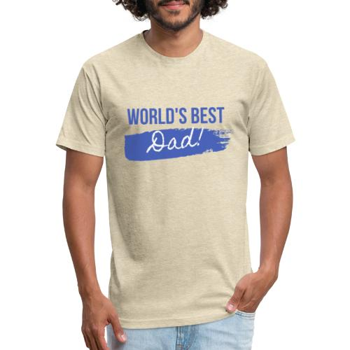 Father's Day T Shirt - Fitted Cotton/Poly T-Shirt by Next Level