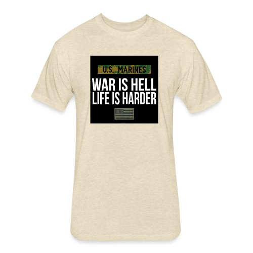War Is Hell Life Is Harder - Marines - Fitted Cotton/Poly T-Shirt by Next Level