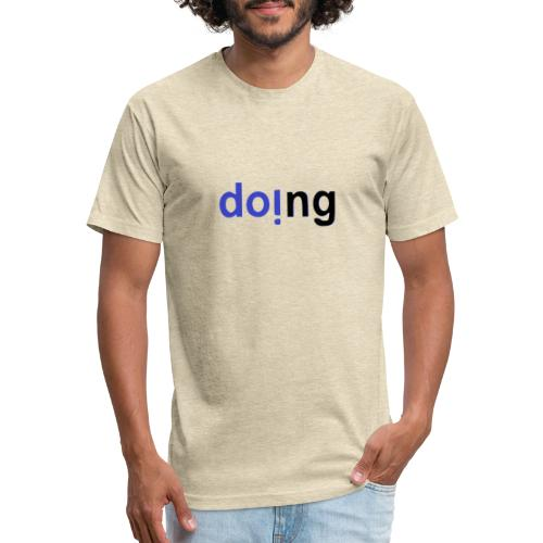 doi.ng - Fitted Cotton/Poly T-Shirt by Next Level