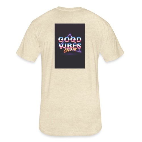 Good vibes - Fitted Cotton/Poly T-Shirt by Next Level