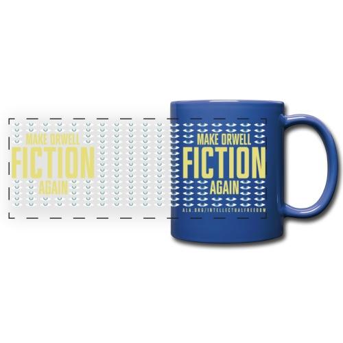 Make Orwell Fiction Again - Full Color Panoramic Mug