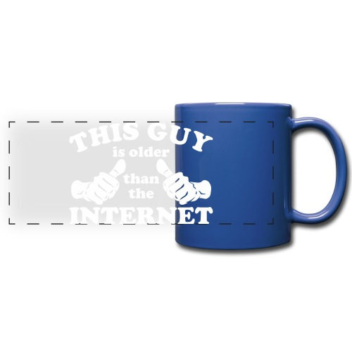 This Guy Older Than The Internet - Full Color Panoramic Mug