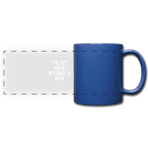TRUST YOUR INTERNAL GPS - Full Color Panoramic Mug