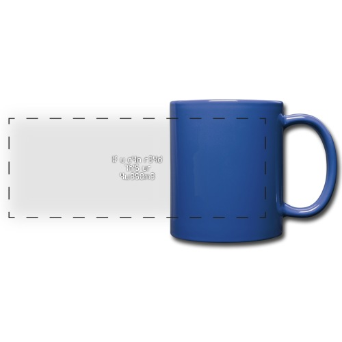 If you can read this, you're awesome - white - Full Color Panoramic Mug