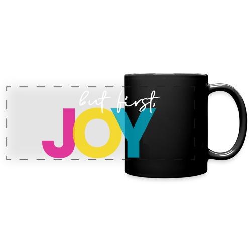 But First, Joy Merch - Full Color Panoramic Mug