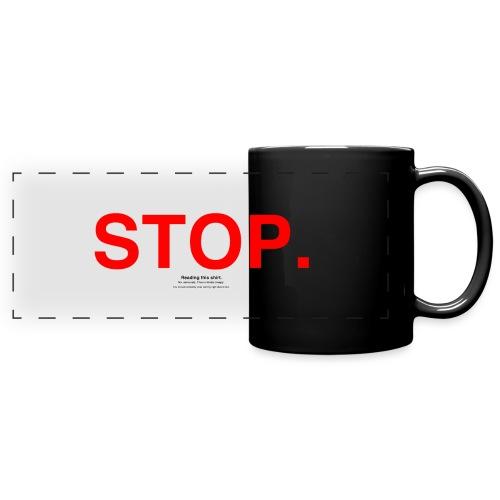 stop - Full Color Panoramic Mug