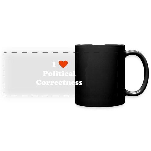 I Heart Political Correctness - Full Color Panoramic Mug