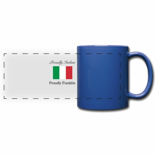 Proudly Italian, Proudly Franklin - Full Color Panoramic Mug