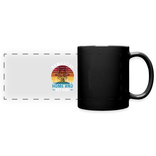 Namast'ay Home and Get High - Full Color Panoramic Mug