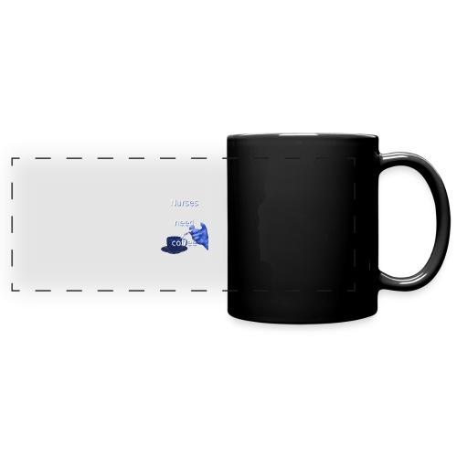 Nurses need coffee - Full Color Panoramic Mug