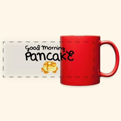 Good Morning Pancake Mug - Full Color Panoramic Mug