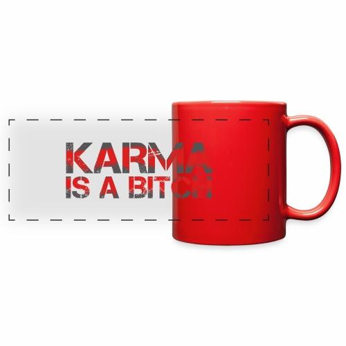 Karma is a Bitch - Full Color Panoramic Mug