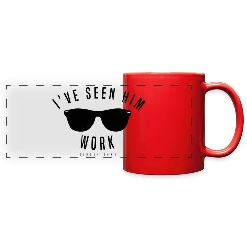 I've Seen Him Work - Full Color Panoramic Mug