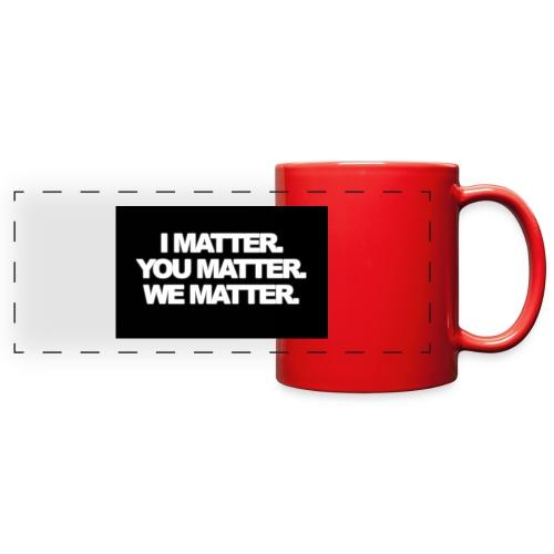We matter - Full Color Panoramic Mug