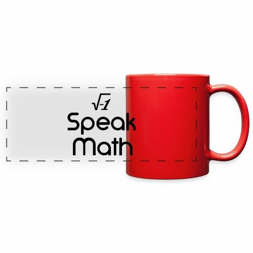 i Speak Math - Full Color Panoramic Mug