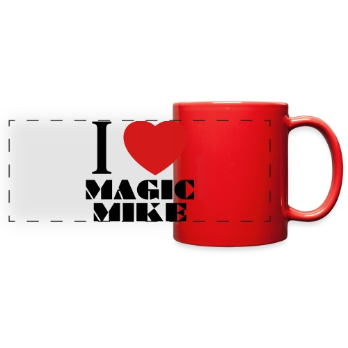 I Love Magic Mike T-Shirt - Full Color Panoramic Mug