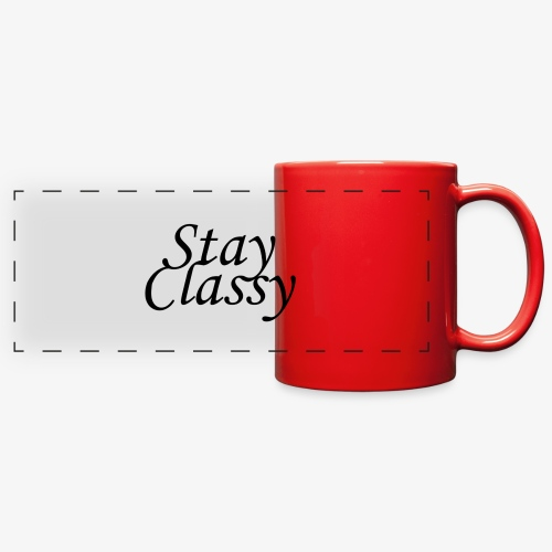 Stay Classy - Full Color Panoramic Mug