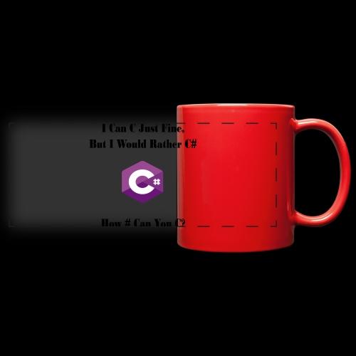 C Sharp Funny Saying - Full Color Panoramic Mug