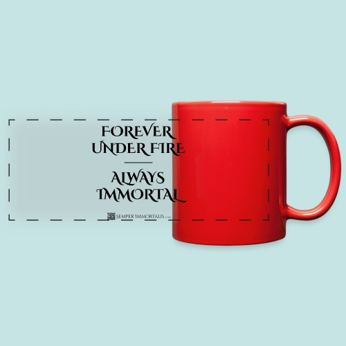 Always Immortal (black) - Full Color Panoramic Mug
