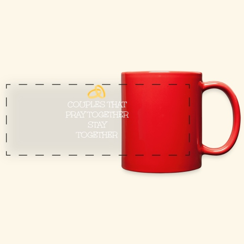 COUPLES THAT PRAY TOGETHER STAY TOGETHER - Full Color Panoramic Mug