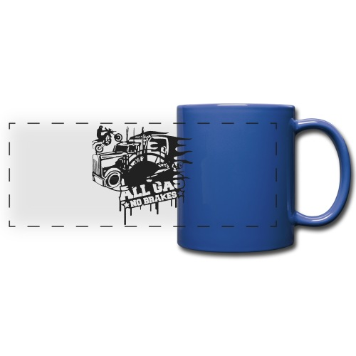All Gas no Brakes - Full Color Panoramic Mug