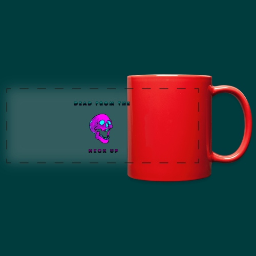 Dead from the neck up - Full Color Panoramic Mug