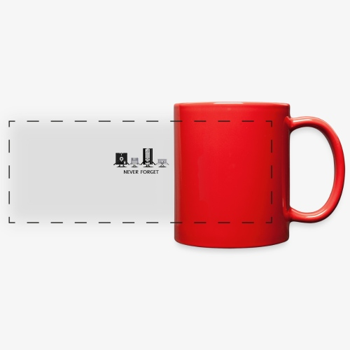Never forget - Full Color Panoramic Mug