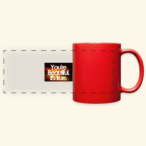 I see the beauty in you. - Full Color Panoramic Mug