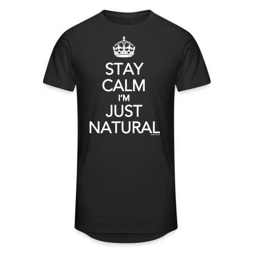 Stay Calm Im Just Natural_GlobalCouture Women's T- - Unisex Oversize T-Shirt