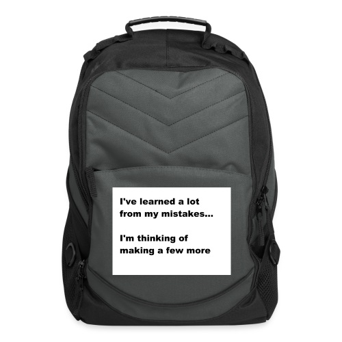 I've learned a lot from my mistakes... - Computer Backpack
