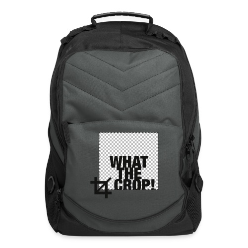 What the Crop! - Computer Backpack