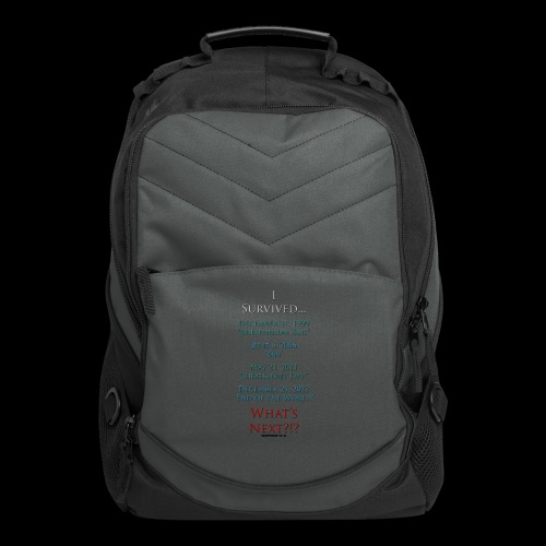 Survived... Whats Next? - Computer Backpack