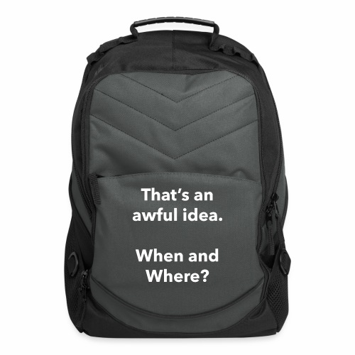 Awful Idea - Computer Backpack