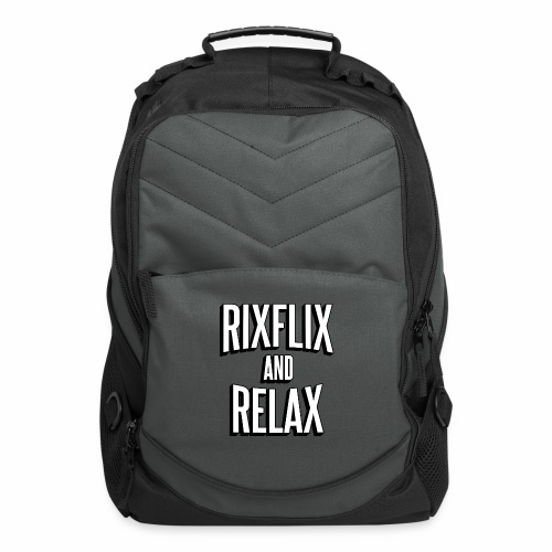 RixFlix and Relax - Computer Backpack