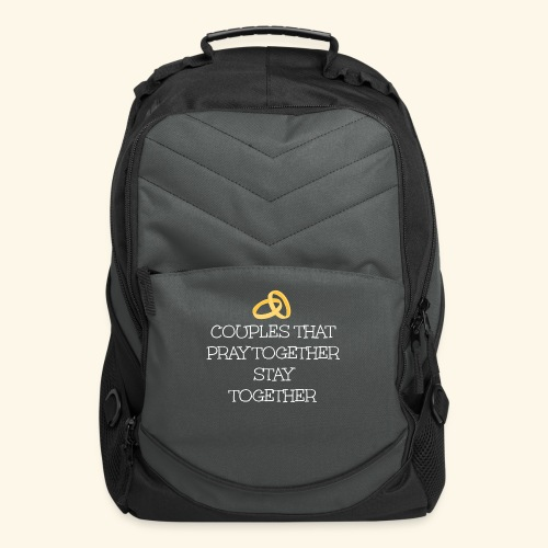 COUPLES THAT PRAY TOGETHER STAY TOGETHER - Computer Backpack