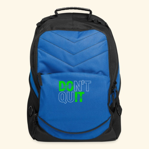 DON'T QUIT #4 - Computer Backpack
