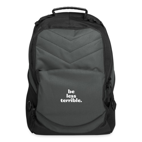 Be Less Terrible Ceramic Mug - Computer Backpack