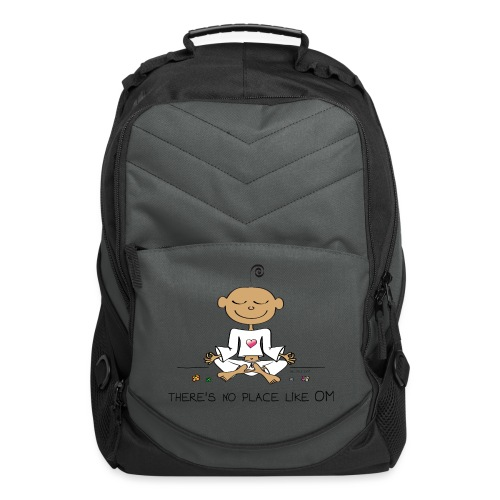 There is no place like OM - Computer Backpack