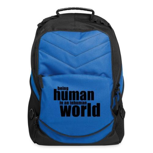 Being human in an inhuman world - Computer Backpack