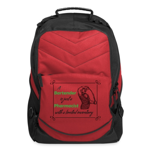 A Bartender is a Pharmacist with Limited Inventory - Computer Backpack