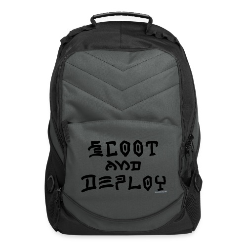 Scoot and Deploy - Computer Backpack