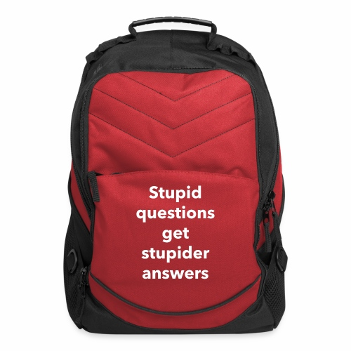 Stupid Questions - Computer Backpack