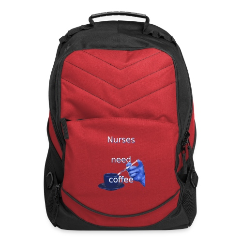 Nurses need coffee - Computer Backpack