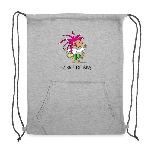 Born Freaky - Sweatshirt Cinch Bag