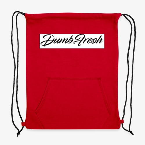 Dumb Fresh 1 - Sweatshirt Cinch Bag